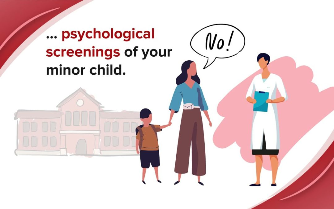 Parents' Bill of Rights – The Right to Refuse Psychological Screenings